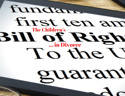 THE CHILDREN'S BILL OF RIGHTS IN DIVORCE